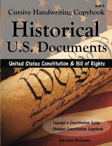 Cursive Handwriting Copybook: Historic U.S. Documents (United: Mccauley, Adrianne