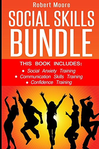 9781534937154: Social Skills: This book includes: Social Anxiety Training, Communication Skills Training, Confidence Training