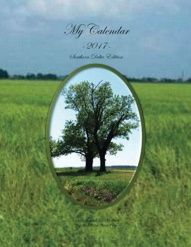9781534937925: My Calendar - 2017 - Southern Delta Edition: The House of Ivy