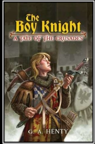 9781534939073: The Boy Knight. A tale of the crusades