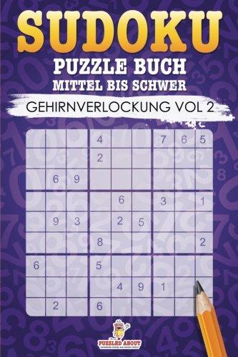 9781534945074: Sudoku Puzzle Buch, mittel bis schwer: Gehirnverlockung Vol 2