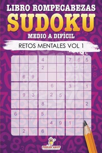 9781534945821: Libro Rompecabezas Sudoku Medio a Difícil: Retos Mentales Vol 1