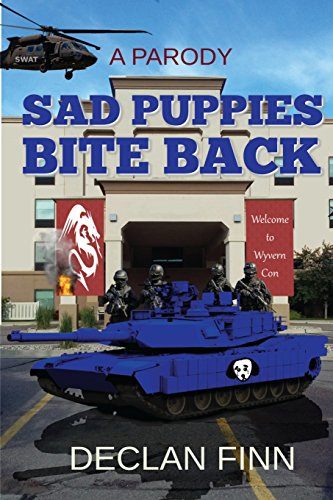 9781534946026: Sad Puppies Bite Back: Based on a true story, and then completely twisted.