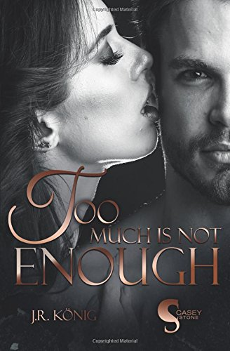 9781534947009: Too much is not enough