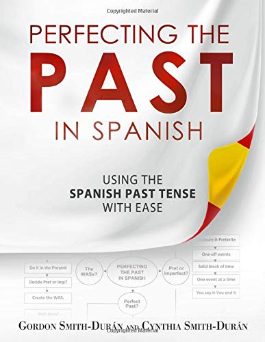 9781534948709: Perfecting the Past in Spanish