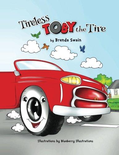 9781534949393: Tireless Toby the Tire