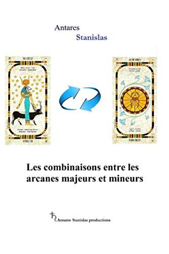 9781534950634: Les combinaisons entre les arcanes majeurs et mineurs