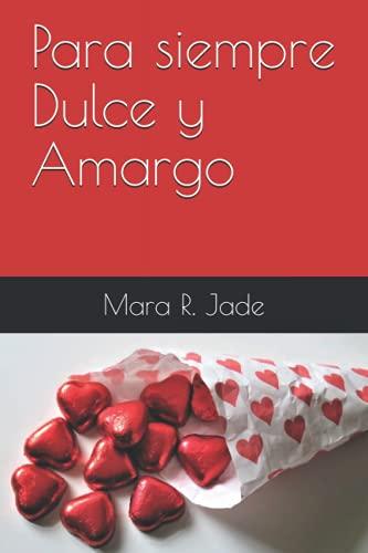 9781534951785: Para siempre Dulce y Amargo: Volume 3