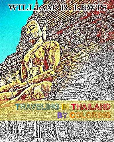 9781534952317: Traveling In Thailand By Coloring (Traveling By Coloring) (Volume 2)
