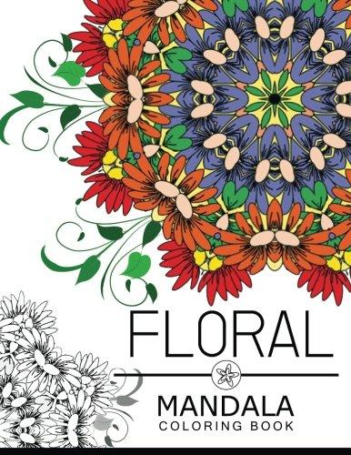 Floral Mandala Coloring Book: Flower Coloring books: Floral Art Publishing