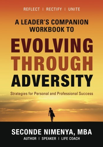 9781534955950: A Leader's Companion Workbook To Evolving Through Adversity: Strategies for Personal and Professional Success