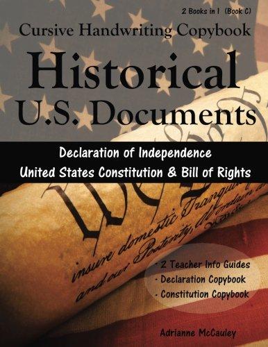 Cursive Handwriting Copybook: U.S. Historical Documents: Declaration: McCauley, Adrianne