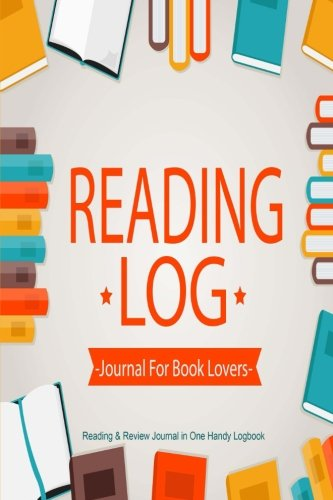 9781534959361: Reading Log Journal For Book Lovers: Reading & Review Journal in One Handy Logbook (Book Journals) (Volume 2)