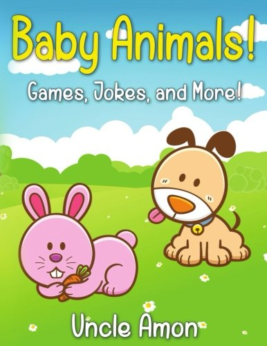 9781534959729: Baby Animals!: Short Story, Games, Jokes, and More! (Fun Time Reader)