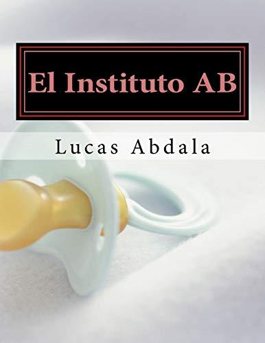 9781534960084: El Instituto AB