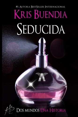 9781534960787: Seducida (Volume 1) (Spanish Edition)