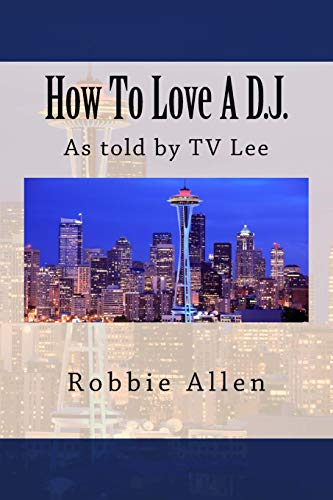 9781534966888: How to Love a D.J.