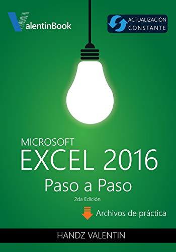 9781534968561: Excel 2016 Paso a Paso: (Actualización Constante) (Spanish Edition)