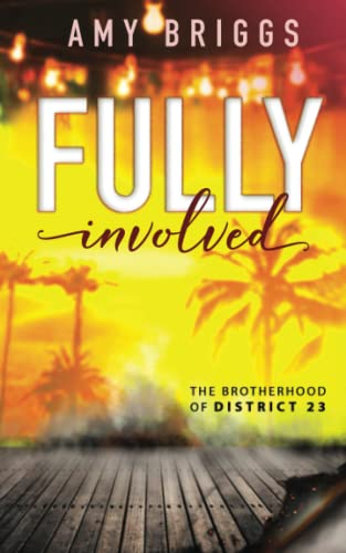 9781534968752: Fully Involved: Brotherhood of District 23 Book 2 (Volume 2)