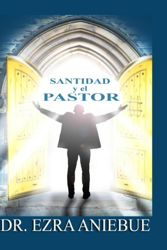 9781534968943: Santidad y El Pastor (Spanish Edition)