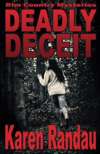9781534976542: Deadly Deceit (Rim Country Mysteries) (Volume 1)