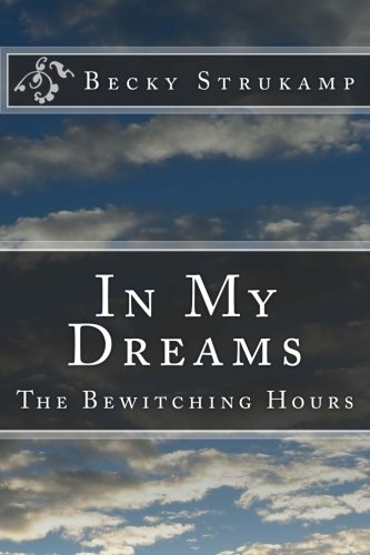 9781534982079: In My Dreams: The Bewitching Hours