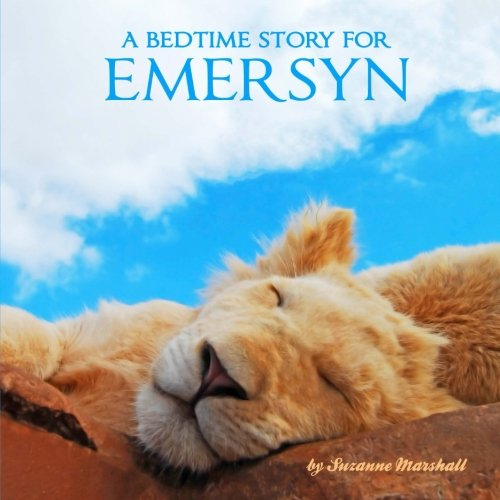 9781534984325: A Bedtime Story for Emersyn: Personalized Bedtime Story (Bedtime Stories with Personalization)