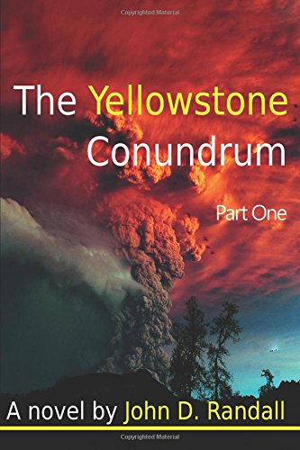 9781534989429: The Yellowstone Conundrum--Part 1 (Is this it?) (Volume 1)