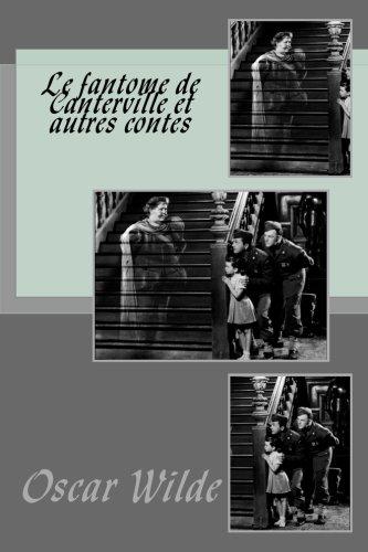 9781534999060: Le fantome de Canterville et autres contes (French Edition)