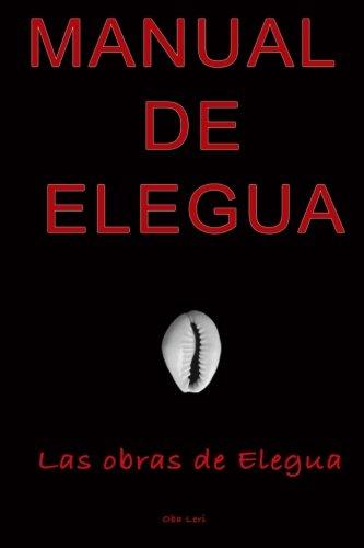 9781535000932: Manual De Elegua
