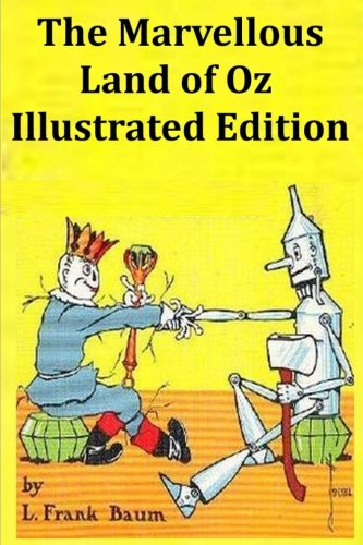 9781535003216: The Marvellous Land of Oz Illustrated Edition