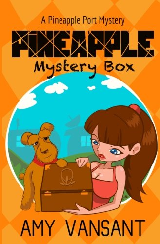 9781535003407: Pineapple Mystery Box: A Pineapple Port Cozy Mystery: Book Two (Pineapple Port Mysteries) (Volume 2)