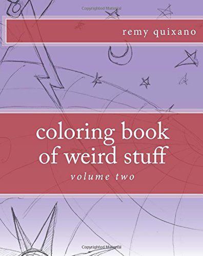 9781535007085: 2: coloring book of weird stuff volume II: Volume 2