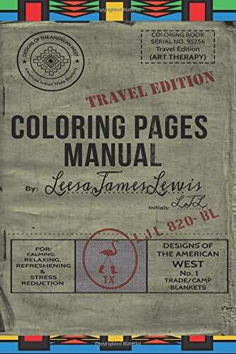 9781535009812: Coloring Pages Travel Manual: Designs of the American West: American Indian Trade Blankets