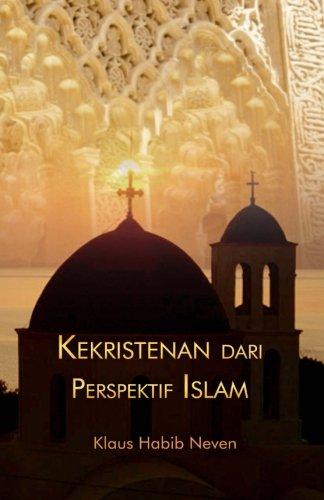 Kekristenan Dari Perspektif Islam (Paperback): Klaus Habib Neven,