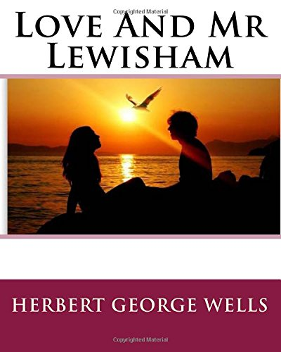 9781535015998: Love And Mr Lewisham