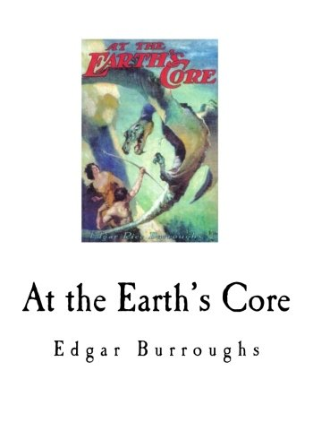 9781535017480: At the Earth's Core