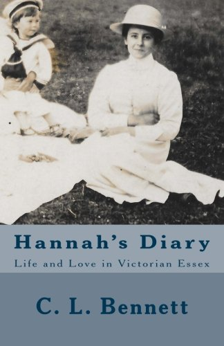9781535021654: Hannah's Diary: Life and Love in Victorian Essex (Lost Diaries) (Volume 2)