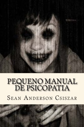 9781535024235: Pequeno Manual de Psicopatia
