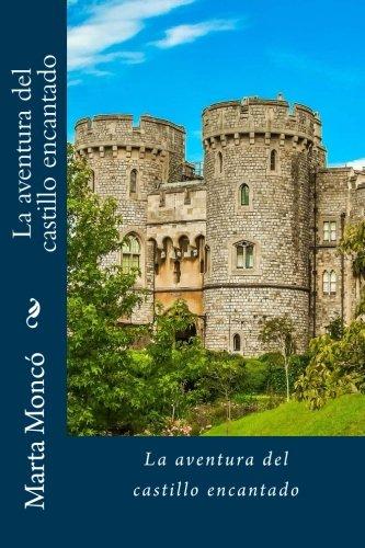 9781535024532: La aventura del castillo encantado