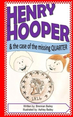 Henry Hooper: The Case of the Missing: Brennan Bailey