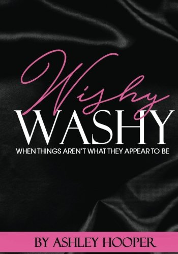 wishy washy (wishy washy fast lane) (Volume 1): ashley hooper