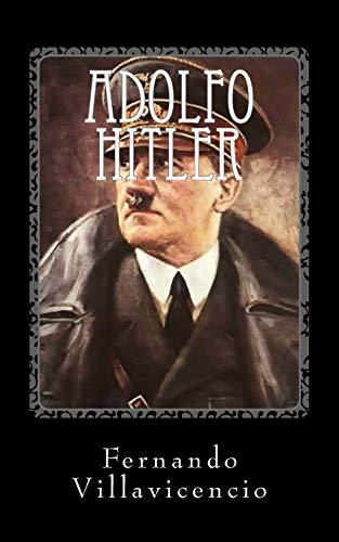 9781535032308: Adolfo Hitler: El Nacional Socialismo