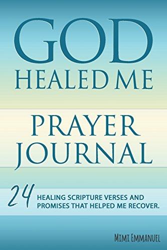 9781535035811: GOD HEALED ME Prayer Journal - AbeBooks