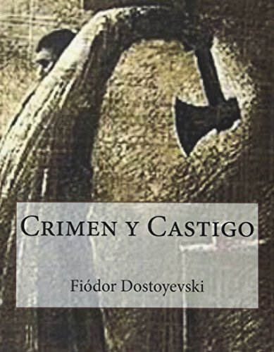 9781535036580: Crimen y Castigo (Spanish Edition)