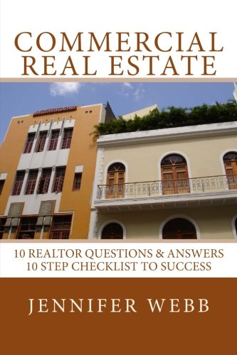 9781535037129: Commercial Real Estate: 10 Questions and Answers, 10 Steps To Success