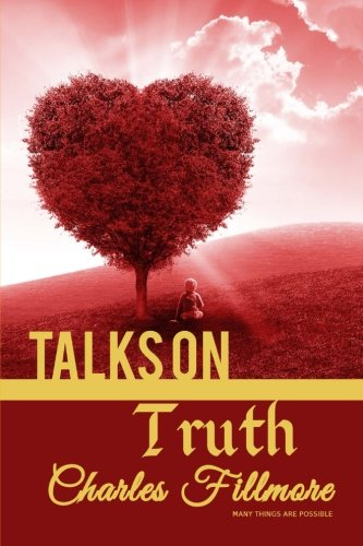 9781535040471: Talks on Truth (Winner Classics) (Volume 18)