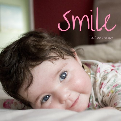 9781535040778: Smile. It's free therapy: The Uplifting Photo Book of People All Smiling for No Good Reason, plus Positive Quotes, Thoughts, & Encouraging Words that ... (Inspiring Coffee Table Book Gift) (Volume 1)