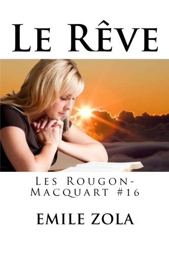 Le Reve: Les Rougon-Macquart #16: Zola, Emile