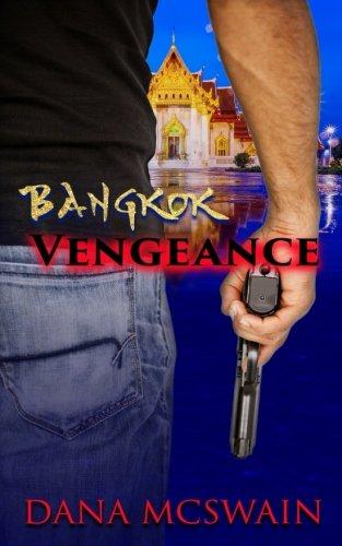 9781535047418: Bangkok Vengeance
